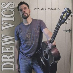 Drew Vics - Its All Timing CD cover
