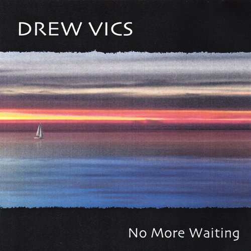 Drew Vics - No More Waiting CD Cover artwork